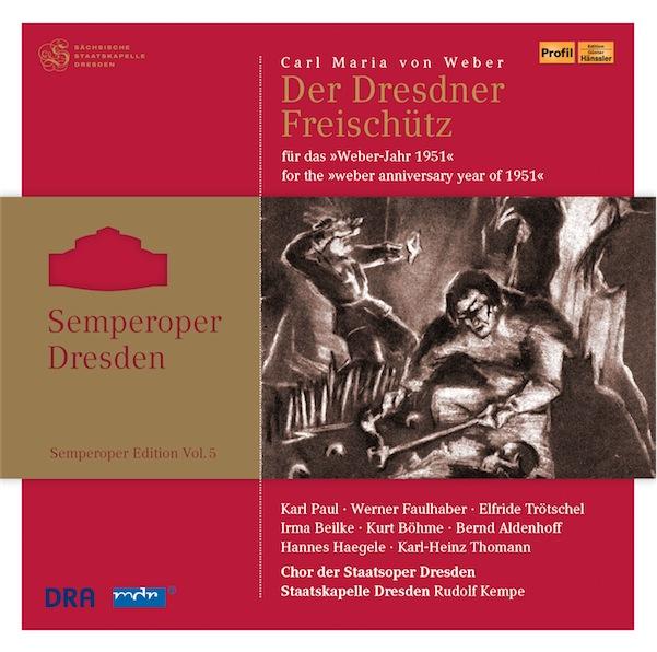 Semperoper Edition Vol. 5: Der Freischütz - HP xxxxx