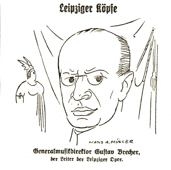 """Generalmusikdirektor Gustav Brecher als Zeitungska- rikatur des Zeichners Hans Alexander Müller in den """"Leipziger Neuesten Nachrichten"""" von 1928"""